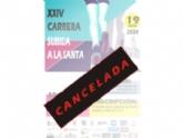 La Concejalía de Deportes cancela la XXIV Subida a La Santa, que estaba programada para este 19 de abril dentro del calendario de Carreras Populares Running Challenge´2020