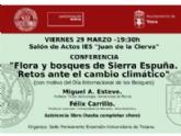 """La sede permanente de la UMU organiza mañana la conferencia """"Flora y bosques de Sierra Espuña. Retos ante el cambio climático"""" en el salón de actos del IES """"Juan de la Cierva"""""""
